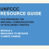 UNFCCC resource guide for preparing the national communications of non-annex I parties - Module 4 : Measures to mitigate climate change